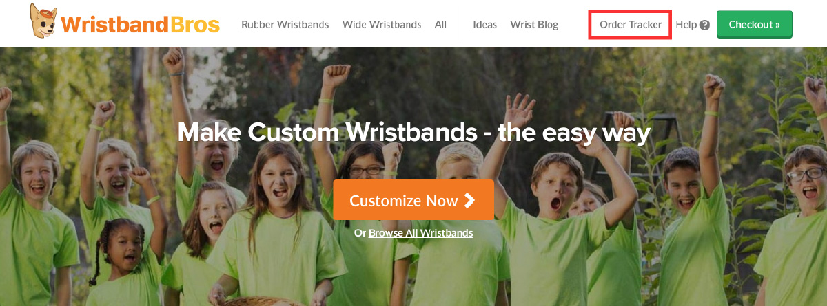 check your order status using our order tracker link in the wristband bros header