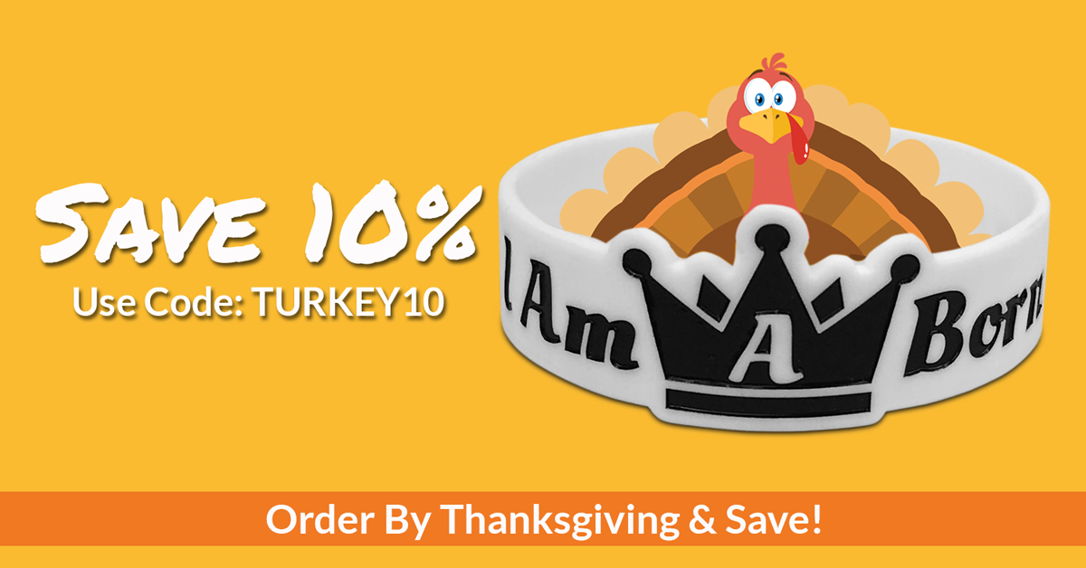 thanksgiving sale of customer wristbands for 10% off normal pricing