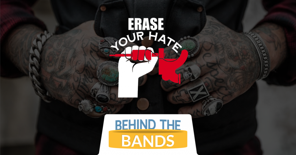 Behind the Bands: Erase Your Hate Movement